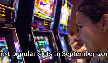 The most popular slots in September 2019